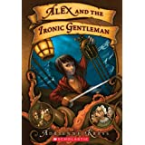 Alex and the Ironic Gentlemanby Adrienne Kress