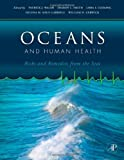 img - for Oceans and Human Health: Risks and Remedies from the Seas book / textbook / text book