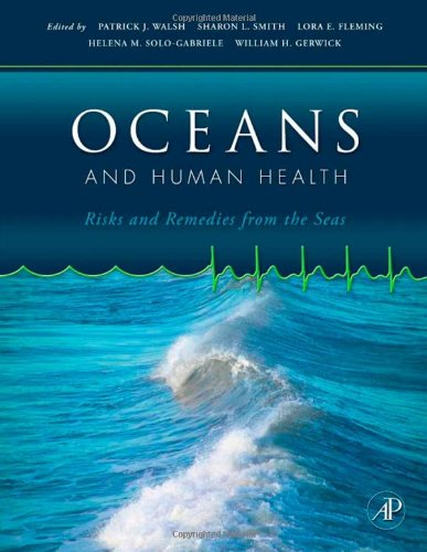Oceans and Human Health: Risks and Remedies from the Seas