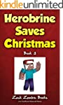 Herobrine Saves Christmas: Herobrine'...