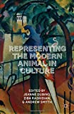 img - for Representing the Modern Animal in Culture book / textbook / text book