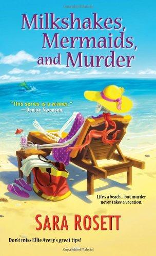 Image of Milkshakes, Mermaids, and Murder (An Ellie Avery Mystery)