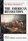 The Human Tradition in the American Revolution (The Human Tradition in America)