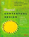 img - for Rapid Contextual Design: 1st (First) Edition book / textbook / text book