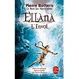 Ellana, l'envol (Le Pacte des Marchombres, tome 2)par Pierre Bottero