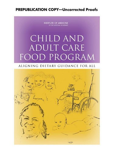Child and Adult Care Food Program: Aligning Dietary Guidance for All