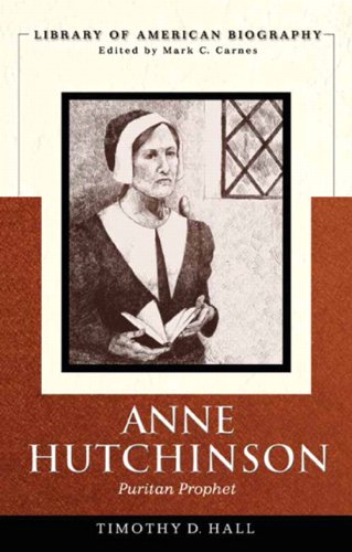 The times and trials of Anne Hutchinson : Puritans divided