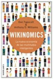 Wikinomics. La nueva economia de las multitudes inteligente (Spanish Edition) (8449322545) by Don Tapscott