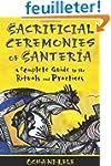 Sacrificial Ceremonies of Santeria: A...