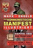 img - for Das Kommunistische Manifest (Illustriert) - Kapitel Drei: Das Proletariat (German Edition) book / textbook / text book