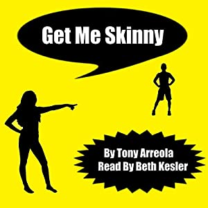 Get Me Skinny Audiobook