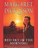 Red Sky in the Morning Margaret Dickinson