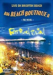 Fatboy Slim - Big Beach Boutique II - Live On Brighton Beach
