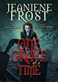One Grave at a Time (Night Huntress Novels, Book 6)