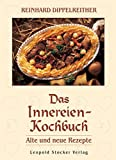 : Das Innereien-Kochbuch: Alte und neue Rezepte
