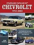 Standard Catalog of Chevrolet, 1912-2...