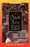 img - for The Adult Years: Mastering the Art of Self-Renewal book / textbook / text book