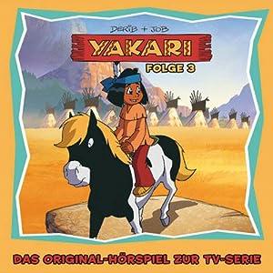 Yakari 3 Hörspiel