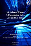 img - for Nicholas of Cusa A Companion to his Life and his Times book / textbook / text book