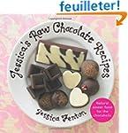 Jessica's Raw Chocolate Recipes: An I...