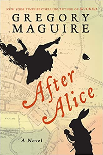 After Alice: A Novel - Kindle edition by Gregory Maguire. Literature & Fiction Kindle eBooks @ .