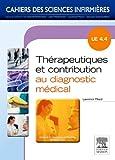 Thérapeutiques et contribution au diagnostic médical: Unité d'enseignement 4.4