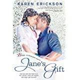 Jane's Gift: A Lone Pine Lake Novel (Entangled Bliss)