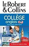 Dictionnaire Le Robert & Collins Collège Anglais + règle des verbes irréguliers