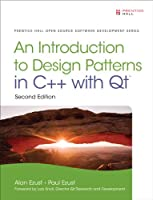 Introduction to Design Patterns in C++ with Qt, 2nd Edition Front Cover