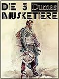 Die drei Musketiere: Überarbeitete Altfassung (Klassiker bei Null Papier)