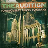 Controversy Loves Company Audition