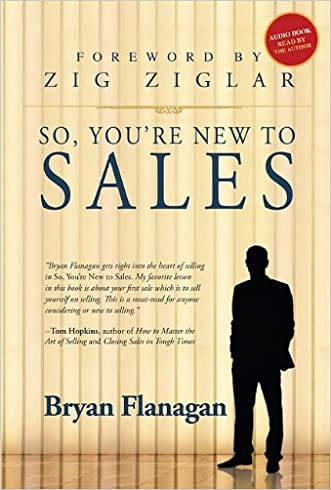 So, You're New to Sales (Made for Success Collection)