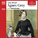 Agnes Grey (       UNABRIDGED) by Anne Brontë Narrated by Rachel Bavidge