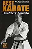 Nakayama Best Karate: Unsu, Sochin, Nijushiho. Vol 10 (Best Karate) (Kodansha International)