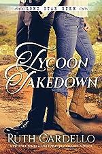 Tycoon Takedown (Lone Star Burn Book 2)