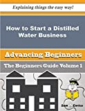 How to Start a Distilled Water Business (Beginners Guide)