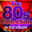 One Night in Bangkok (The 80's Collection)