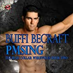 PMSing | Buffi BeCraft-Woodall