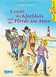 Conni & Co, Band 11: Conni, das Kleeblatt und die Pferde am Meer