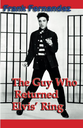 The Guy Who Returned Elvis' Ring