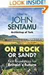 On Rock or Sand?: Firm Foundations fo...