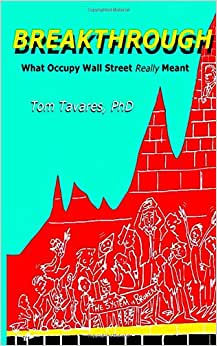 Breakthrough: What Occupy Wall Street Really Meant