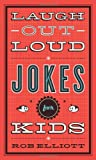 img - for Laugh-Out-Loud Jokes for Kids book / textbook / text book