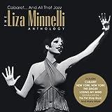 echange, troc Liza Minnelli - Cabaret & All That Jazz: Anthology