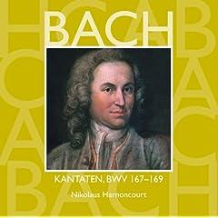 Bach, JS : Sacred Cantatas BWV Nos 167 - 169