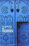 GO�T DE TUNIS (LE)
