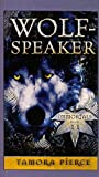 Wolf-Speaker (Immortals (Prebound)) (0756955092) by Pierce, Tamora