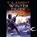 Winter Duty: The Vampire Earth, Book 8 Audiobook by E. E. Knight Narrated by Christian Rummel, E. E. Knight