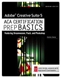 img - for Review Pack for Keller's Adobe Creative Suite 5 ACA Certification Preparation: Featuring Dreamweaver, Flash and Photoshop (Basics) book / textbook / text book