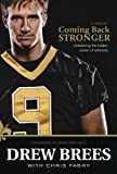 By Drew Brees: Coming Back Stronger: Unleashing the Hidden Power of Adversity